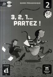 3,2,1 partez ! 2 guide pédagogique + CD - Intérieur - Format classique