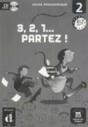 3,2,1 partez ! 2 guide pédagogique + CD - Couverture - Format classique