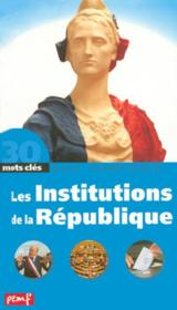 Vente  Les Institutions De La Republique  - Andre Delobbe - Poitrenaud