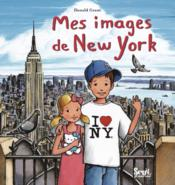 Vente livre :  Mes images de New York  - Donald Grant