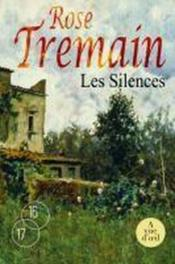 Vente  Les silences  - Rose Tremain