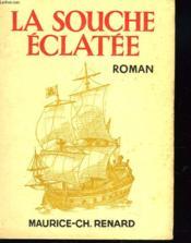 La Souche Eclatee + Envoi De L'Auteur - Couverture - Format classique