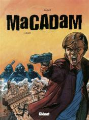 Macadam t.1 ; max - Couverture - Format classique