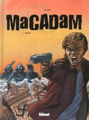 Macadam t.1 ; max - Intérieur - Format classique