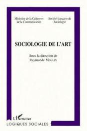 Sociologie De L'Art - Couverture - Format classique