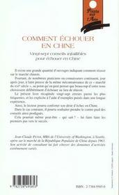 Comment Echouer En Chine ; Vingt-Sept Conseils Infaillibles Pour Echouer En Chine - 4ème de couverture - Format classique