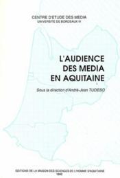 L'audience des media en Aquitaine - Couverture - Format classique