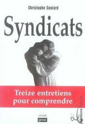 Syndicats ; treize entretiens pour comprendre - Intérieur - Format classique