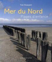 Mer du nord ; plages d'enfance - Intérieur - Format classique