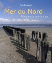 Mer du nord ; plages d'enfance - Couverture - Format classique