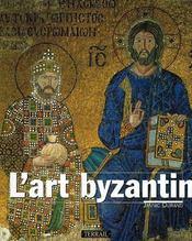 L'art byzantin - Intérieur - Format classique