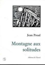 Montagne aux solitudes - Couverture - Format classique