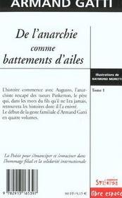 De L'Anarchie Comme Battements D Ailes T1 - 4ème de couverture - Format classique