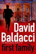 Vente livre :  FIRST FAMILY  - David Baldacci