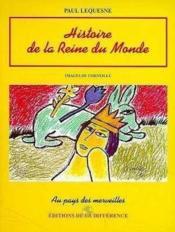 Histoire De La Reine Du Monde - Couverture - Format classique