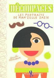 Decoupages Les Portraits De Mam'Zelle Zazie - Intérieur - Format classique