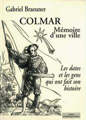 Colmar. Mémoire D'Une Ville - Intérieur - Format classique