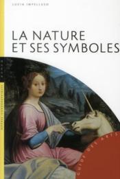 La nature et ses symboles - Couverture - Format classique