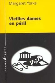 Vieilles Dames En Peril - Intérieur - Format classique