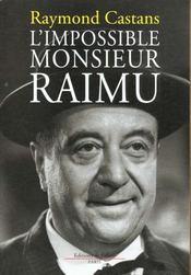 L'impossible monsieur raimu - Intérieur - Format classique