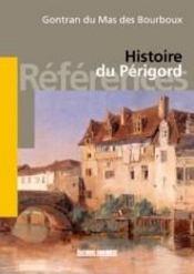 Histoire Du Perigord - Intérieur - Format classique