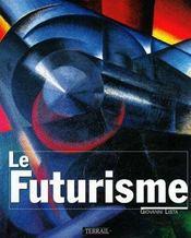 Le Futurisme - Intérieur - Format classique