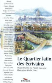 Quartier Latin Des Ecrivains (Le) - Couverture - Format classique