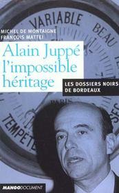 Alain Juppe Duc D'Aquitaine ; Itineraire Paris-Bordeaux 1995-2001 - Intérieur - Format classique