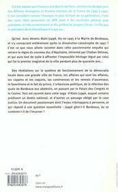 Alain Juppe Duc D'Aquitaine ; Itineraire Paris-Bordeaux 1995-2001 - 4ème de couverture - Format classique