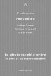 Rencontre t.15 ; photographie - Couverture - Format classique