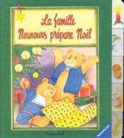 La famille nounours prepare noel - Couverture - Format classique