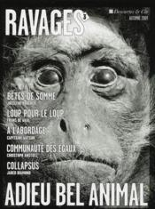 RAVAGES N.3 ; adieu bel animal  - Ravages