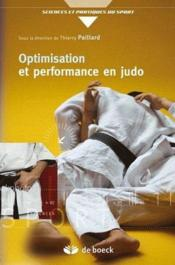 Vente livre :  Optimisation et performance en judo  - Thierry Paillard