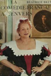 La Comedie Francaise A L'Envers. - Couverture - Format classique