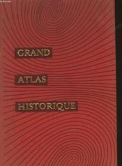 Grand Atlas Historique - Couverture - Format classique