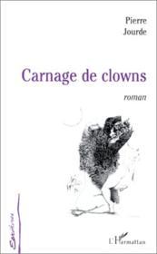 Carnage de clowns - Couverture - Format classique