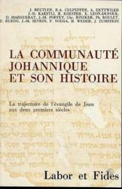La Communaute Johannique Et Son Histoire - Couverture - Format classique