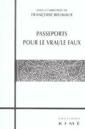 Passeports Pour Le Vrai/Le Faux - Intérieur - Format classique