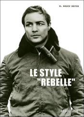Rebel style - Couverture - Format classique