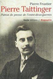 Pierre Taittinger Patron De Presse - Intérieur - Format classique