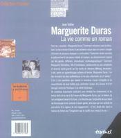 Marguerite Duras, la vie comme un roman - 4ème de couverture - Format classique
