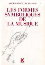 Formes Symboliques De La Musique.(Les) - Couverture - Format classique