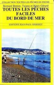 Toutes les pêches faciles du bord de mer - Couverture - Format classique