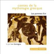 Contes de la mythologie grecque ; les pommes d'or - Couverture - Format classique