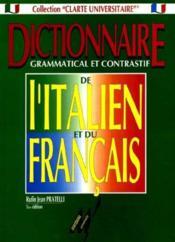 Dictionnaire grammatical et constratif de l'Italien et du Français - Couverture - Format classique