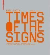 Times of the signs ; a visual analysis of new urban spaces - Couverture - Format classique