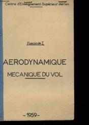 Fascicule I - Aerodynamique - Mecanique Du Vol - Couverture - Format classique