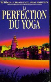 La Perfection Du Yoga - Couverture - Format classique