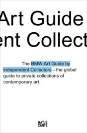Vente livre :  The fourth bmw art guide by independent collectors  - Anna Barilla Silvia/