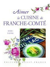 Aimer la cuisine de franche-comté - Intérieur - Format classique